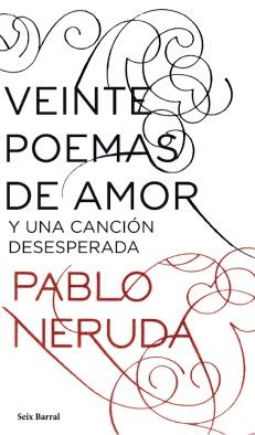 Veinte poemas de amor y una canción desesperada, de Pablo Neruda. http://www.quelibroleo.com/libros/veinte-poemas-de-amor-y-una-cancion-desesperada 4-6-2012