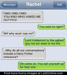 Harry potter humor. I wish I could tag Cassi from my phone!(: haha