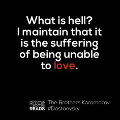 What is hell? #Dostoevsky | gimmesomereads.com #quote