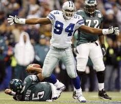 DeMarcus Ware!!! That's all...