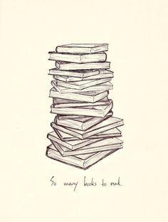 SO MANY BOOKS TO READ