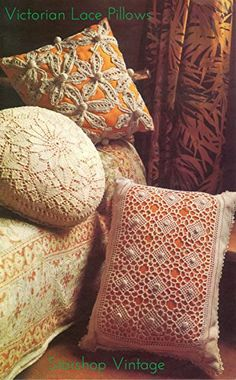 Victorian Lace: Three Knitting + Crochet Pillow Patterns, http://www.amazon.com/gp/product/B07434HYTK/ref=cm_sw_r_pi_eb_0gpDzbK8BWJFE