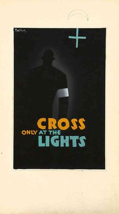 cool UK Road Safety Poster WWII Blackout 7