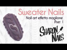 Nail Art Tutorial | Sweater Nails | 3D Cable Knit Sweater | Nail art eff...