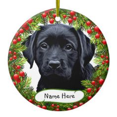 Personalized Labrador Christmas Ornament In Berry Wreath Black Labrador Black Labs Dog Lover Gifts