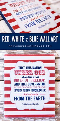 Simple DIY Red, White and Blue Wall art along with 7 more (FREE!) coordinating printables!