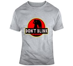Dr Who Jurassic Park Dont Blink T Shirt Don't Blink, Dr Who, Jurassic Park, Tv Series, Mens Tops, T Shirt, Stuff To Buy, Supreme T Shirt, Tee Shirt