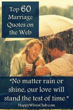 Top 60 #Marriage #Quotes on the Web - Click to read and be inspired!