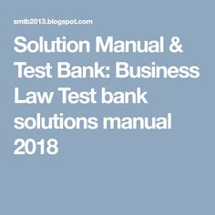 Solution manual for accounting information systems 7th edition by business law test bank solutions manual 2018 fandeluxe Images