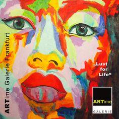 """""""Lust for Life"""" - #ARTime #Galerie #Frankfurt - #Acrylbilder #Leinwandbilder #abstrakte #Kunst #moderne #Gemälde"""
