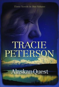 Alaskan Quest by Tracie Peterson, http://www.amazon.com/gp/product/0764207350/ref=cm_sw_r_pi_alp_kN04qb1CKN4B0
