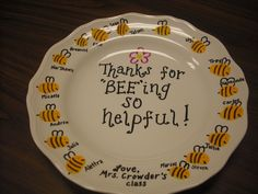 """Thank you gift for parent volunteers....this would be great for a teacher retirement idea with a different message, """"I'll never forget you BEEing my teacher!"""""""