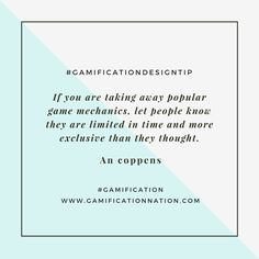 Daily #GamificationDesignTip: If you are taking away popular game mechanics, let people know they are limited in time and more exclusive than they thought #gamification