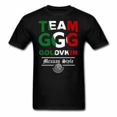 5853f183 team GGG gennady golovkin boxing rematch canelo with mexico flag mexican  style triple G T-