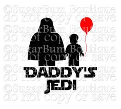"""This is a digital download of """"Daddys Jedi Star Wars"""" SVG cutting file. With this purchase you will receive this image in SVG format, suitable for use in programs such as Cricut Design Space and Silhouette Designer Edition. This is not a true type font or open type font; it has"""