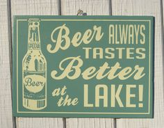Retro Beer at the Lake Cottage Sign. $17.00, via Etsy.