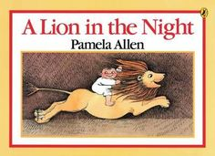 A Lion In The Night Book by Pamela Allen. Mapping and Spatial Awareness.
