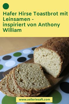 Anthony William, Bread N Butter, Banana Bread, Bakery, Roh Vegan, Food And Drink, Low Carb, Ursula, Desserts