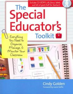 The Special Educator's Toolkit: Everything You Need to Organize, Manage, & Monitor Your Classroom