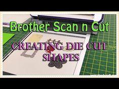 Brother Scan n Cut Tutorial - Creating Duplicate Die Cut Shapes - YouTube