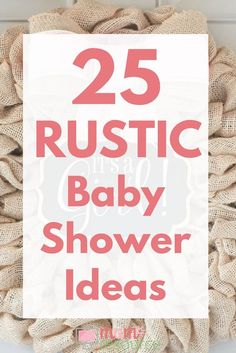 Rustic Baby Shower Ideas: Planning a rustic baby shower? These baby shower ideas are perfect for girl or boy baby showers. Rustic baby shower ideas including decorations, invitations, cake, favors, centerpieces, games, theme, DIY, cupcakes, gifts, banner, shabby chic table & backdrop. Get all your rustic baby shower ideas here. www.momresource.com/rustic-baby-shower-ideas