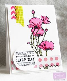 Jazzy Paper Designs: Believe You Can And You're Half Way There