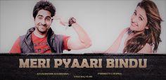 Meri Pyari Bindu Watch Full HD Movie Online - Favorite songs, past memories and an ex-girlfriend inspire a successful writer to pen an old-fashioned...