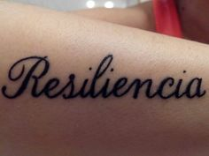 #Resiliencia #Tattoo #Ink #Inked #LifeStyle