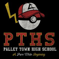 PALLET TOWN HIGH SCHOOL T-Shirt - Pokemon T-Shirt is $12.99 today at Pop Up Tee! Pokemon Towns, First Day Of School, High School, T Shirt Pokemon, Avatar Legend Of Aang, My Point Of View, Pokemon Pictures, School Shirts, Derp