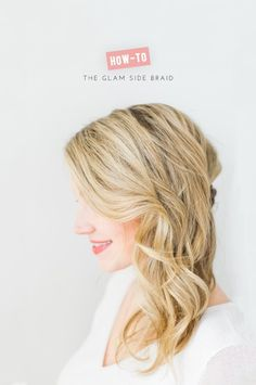 How To: the glam side braid