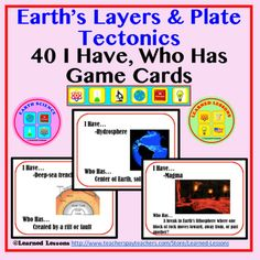 Earth's Layers & Plate Tectonics I Have, Who Has Game Cards