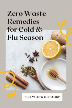 Zero Waste Remedies for Cold