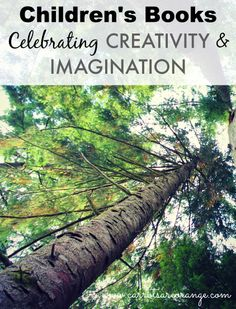 A great list of children's books on creativity and imagination to add to  your list!