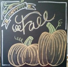 Happy Fall Chalk More #ChalkArt #Chalkpainting #Chalking #Chalkcouture #CraftIdeas
