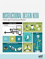 Instructional Design Now: A New Age of Learning and Beyond