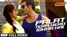"Palat Tera Hero Idhar Hai Lyrics from Bollywood Movie ""Main Tera Hero"" ,The song is sung by Arijit Singh and music is composed by Sajid-Wajid. The song ""Palat Tera Hero Idhar Hai"" written by Danish 90s Hit Songs, Fun Songs, Best Songs, Music Songs, Bollywood Music Videos, Bollywood Movie Songs, Hindi Movie Song, Trailer Song, Party Songs"
