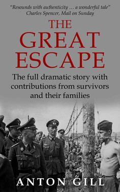 The Great Escape eBook: Anton Gill: Amazon.co.uk: Kindle Store