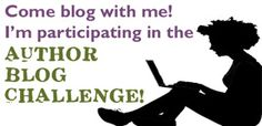 Come blog with me in the Author Blog Challenge! Register: http://authorblogchallenge.com