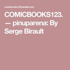 COMICBOOKS123. — pinuparena: By Serge Birault