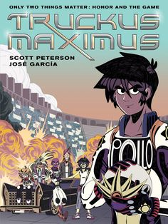 In an alternative reality where the Roman Empire never ended, gladiators race monster trucks. GN PETERSO #book #fiction #ya #graphicnovel