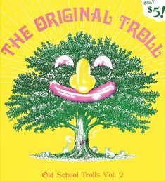 Old School Trolls Zine illustrates boob-shaped bongs and wide-smiling trees