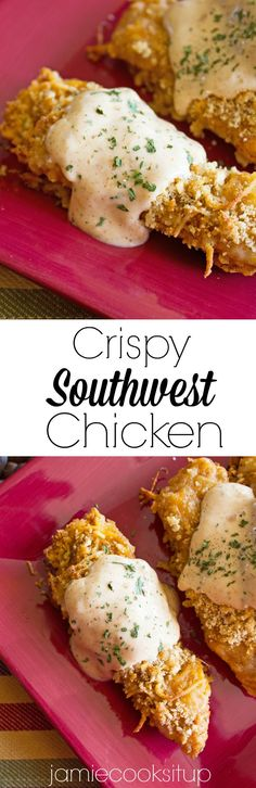 Crispy Southwest Chicken from Jamie Cooks It Up! This chicken is super tender, loaded with flavor and has a crispy coating that is out of this world!