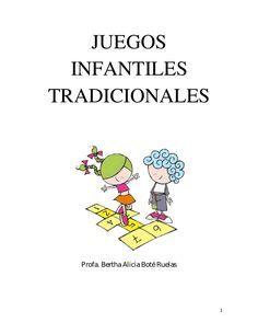 Juegos Infantiles Tradicionales Juegos Tradicionales Para Niños Juegos De Recreo Juegos Tradicionales