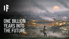What If You Traveled One Billion Years Into the Future? - YouTube Volcanoes, Planet Earth, Traveling By Yourself, Fun Facts, Planets, Wildlife, Peace, Amazing Facts, Future