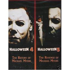 Halloween 4: The Return of Michael Myers / Halloween 5: The Revenge of Michael Myers