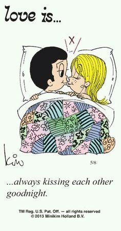 Love is. always kissing each other good night Love Is Everything, What Is Love, Love Of My Life, Love Is Cartoon, Love Is Comic, Love My Husband, I Love Him, My Love, I Love You Pics