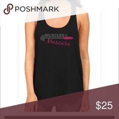 """Muscles  and Mascara Gym Tank Black tank with """"Muscles and Mascara"""" graphics on the front . Boutique Tops Tank Tops"""