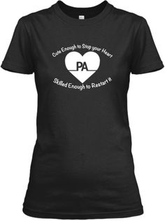 Cute Physician Assistant/Associate Shirt