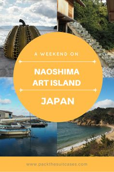 A weekend on Naoshima art island, Japan | PACK THE SUITCASES