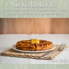 Whole Wheat Buttermilk Waffles - Whole wheat flour gives these waffles a crispy exterior and a tender interior. Add nuts, berries, or other fruit to customize to your hearts content.